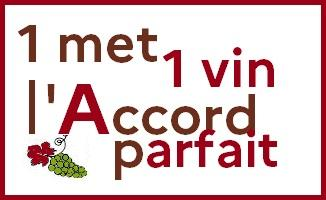 1 met 1 vin l accord parfait