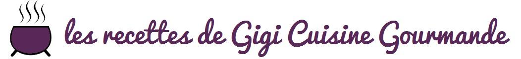 Banniere les recettes de gigi cuisine gourmande