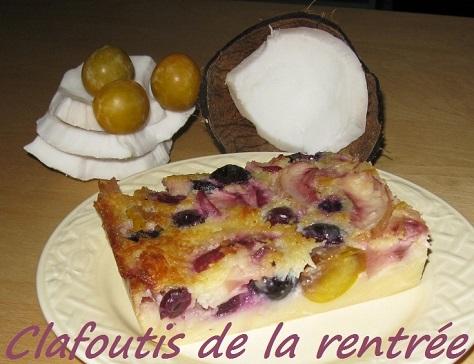 Clafoutis aux mirabelles raisins nectarines et noix de coco