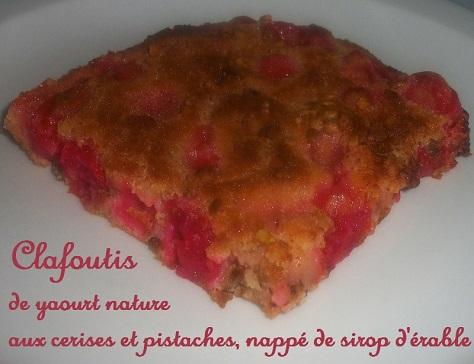 Clafoutis de yaourt aux cerises pistaches et sirop d erable