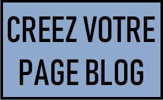 Creez votre page blog