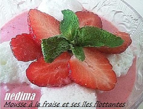 Mousse a la fraise et ses iles flottantes