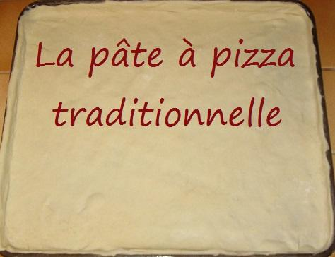 Pate a pizza traditionnelle