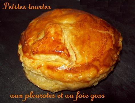 Petites tourtes aux pleurottes et foie gras