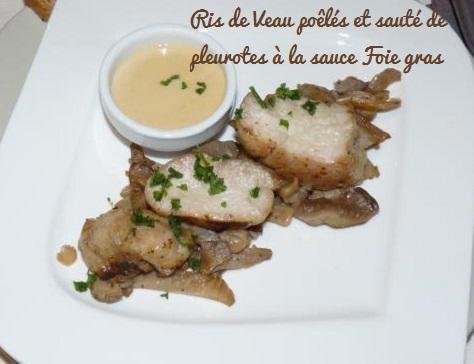 Ris de veau poeles et saute de pleurotes a la sauce foie gras