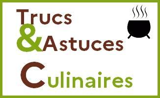 Trucs et astuces culinaires